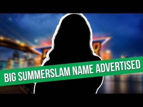 Spoilers: Huge Name Advertised For SummerSlam | Former WWE Target On Impact's Radar