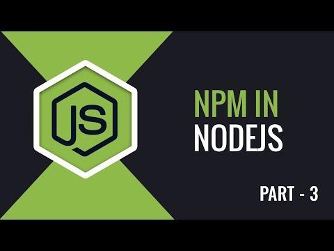 Understanding NPM In NodeJs | Part 3 | Eduonix