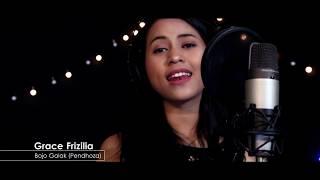 Bojo Galak - Pendhoza (Live cover) GRACE FRIZILIA