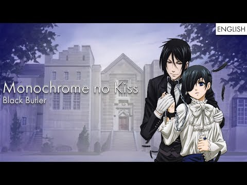 "Black Butler - ""Monochrome No Kiss"" 