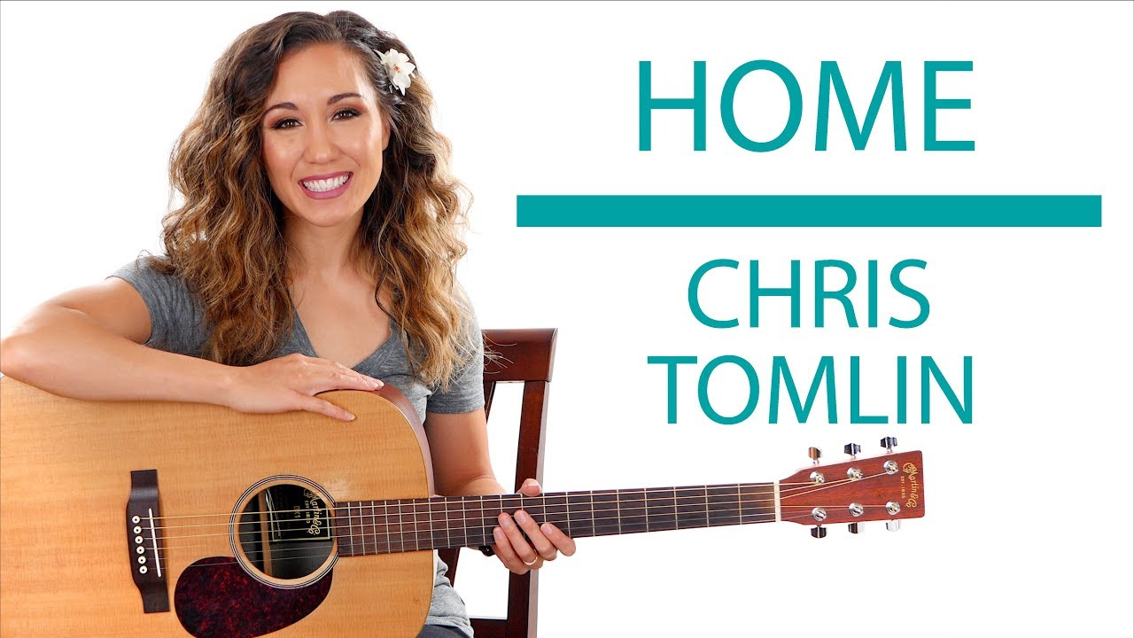 """Home"" by Chris Tomlin – Acoustic and Electric Guitar Lesson with Play Along"
