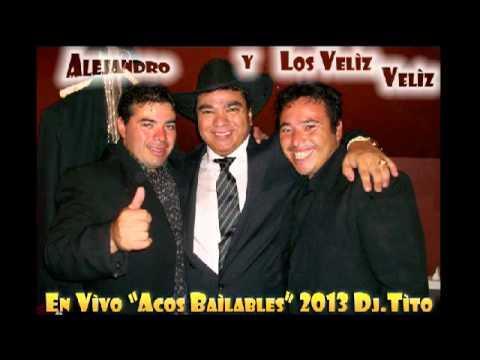 Alejandro Y Los Velìz Velìz En Vivo Acos Bailables 2013
