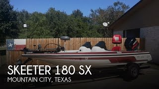 10. [UNAVAILABLE] Used 2004 Skeeter 180 SX in Mountain City, Texas