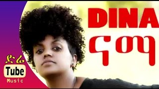 Video Dina Anteneh - Nama (ናማ) - New Best Ethiopian Music Video 2015 MP3, 3GP, MP4, WEBM, AVI, FLV September 2018