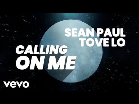Sean Paul, Tove Lo - Calling On Me (Lyric Video)