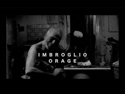 IMBROGLIO - ORAGE