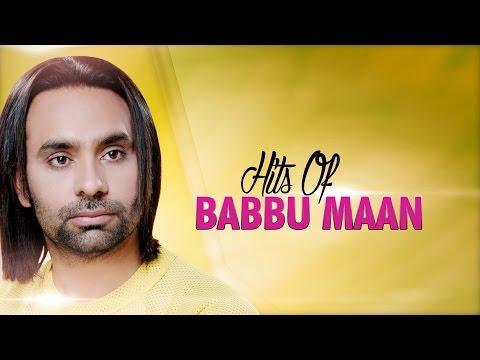 Hits Of Babbu Maan | Audio Jukebox | Punjabi Everg