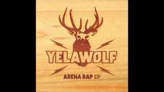 Yelawolf - Enjoy The View (Arena Rap EP)