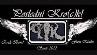 Video Poslední Kro(c)k!-Tvoje Chyba (lyrics)