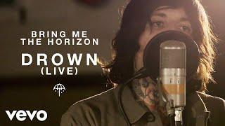 Video Bring Me The Horizon - Drown (Live from Maida Vale) MP3, 3GP, MP4, WEBM, AVI, FLV November 2018
