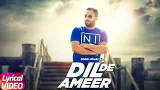 Song - Dil De AmeerSinger & Lyrics - Sonu Johal (https://m.facebook.com/sonujohalfanpage/)Music - Jassi xLabel - Speed RecordsLike  Share  Spread  Love   Enjoy & stay connected with us!► Subscribe to Speed Records : http://bit.ly/SpeedRecords► Like us on Facebook: https://www.facebook.com/SpeedRecords► Follow us on Twitter: https://twitter.com/Speed_Records► Follow us on Instagram: https://instagram.com/Speed_Records► Follow on Snapchat : https://www.snapchat.com/add/speedrecords Digitally Powered by One Digital Entertainment [https://www.facebook.com/onedigitalentertainment/][Website - http://www.onedigitalentertainment.com] Publishing Partner By - Gabruu.comWebsite: http://www.gabruu.com/Facebook : https://www.facebook.com/GabruuOfficial/?fref=ts  Virasat Facebook Link - https://m.facebook.com/Virasat-152196...Oops TV Facebook Link - https://m.facebook.com/oopstvfun/