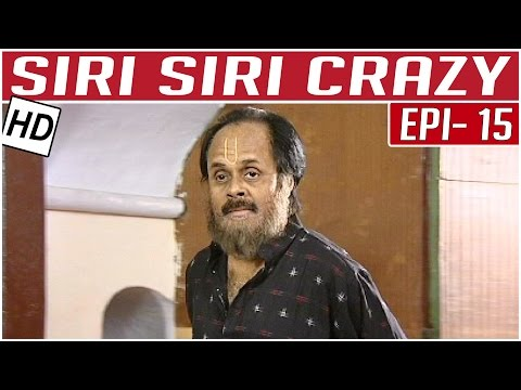 Siri-Siri-Crazy-Tamil-Comedy-Serial-Crazy-Mohan-Episode-15-Kalaignar-TV