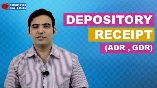 Depository Receipt (ADR, GDR) explained by Adovcate Sanyog Vyas