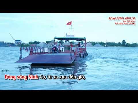Bài ca: DÒNG SÔNG NINH CƠ – Lm. Bùi Ninh – Giọng ca: Thùy Dương