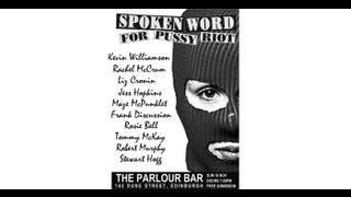 Spoken Word For Pussy Riot - Sun 18th Nov 2012 - The Parlour Bar, Edinburgh