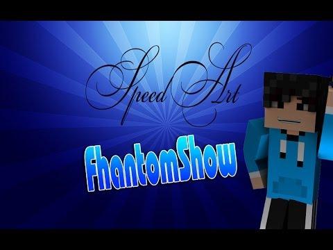 SpeedArt-FhantomShow
