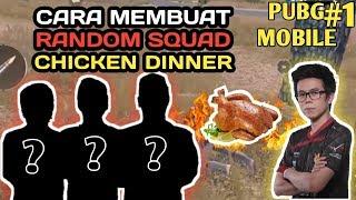 Video CARA BAWA CHICKEN DINNER DI RANDOM SQUAD - PUBG MOBILE INDONESIA MP3, 3GP, MP4, WEBM, AVI, FLV Mei 2019