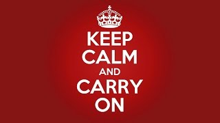 Keep Calm and Carry On YouTube video