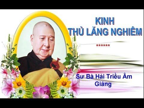 KINH THỦ LĂNG NGHIÊM - 01/17 SB. Hải Triều Âm Giảng