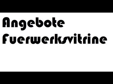 FEUERWERKSVITRINE Angebot 2013