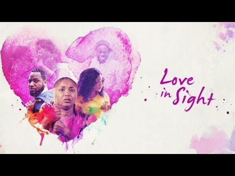 Love in Sight  [Part 1] Latest 2018 Nigerian Nollywood Drama Movie