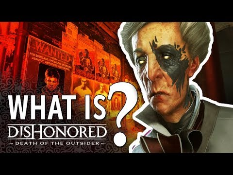 обзор Dishonored Death of the Outsider