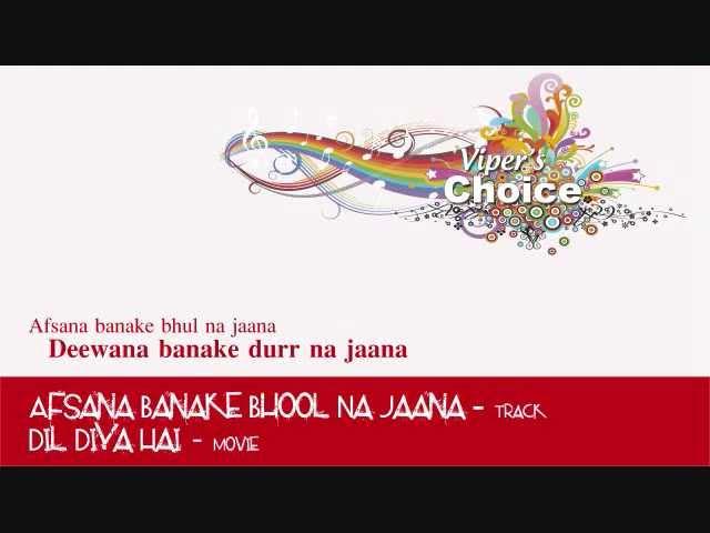 Afsana Banake Bhool Na Jaana [Full Song]   Dil Diya Hai ...