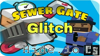 how to glitch in hide.io map: sewer item: sewer gate for more glitches charles sky...