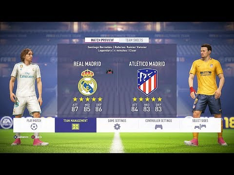 FIFA 18 Real Madrid Vs Atletico Madrid 1-1 Gameplay Demo Full Match PS4 HD