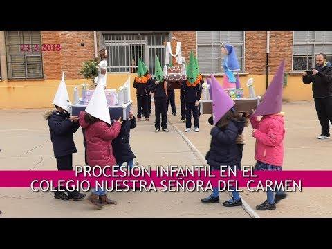 Procesión Infantil 2018 _ Colegio Ntra. Sra. del Carmen (видео)