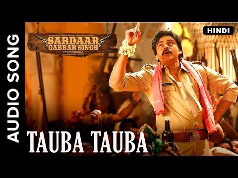 Tauba Tauba | Hindi Audio Song | Sardaar Gabbar Singh | Devi Sri Prasad