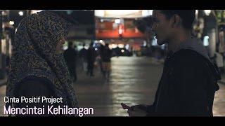 Download Lagu [Cinta Positif Part 3] Mencintai Kehilangan - Anandito Dwis Mp3