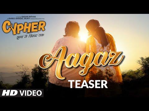 Song Teaser: Aagaz | Cypher