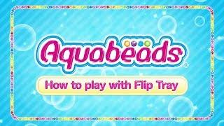 Aquabeads - Flip tray - Vidéo de démonstration