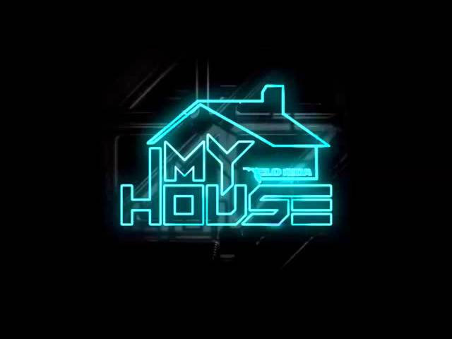 Song welcome to my house for House house house house music song