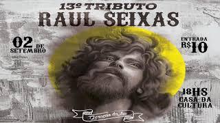 """13° Tributo a Raul Seixas - """"Geração da Luz"""", em Santa Cruz/RN."""