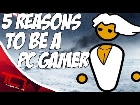 5 Reasons To Be A PC Gamer