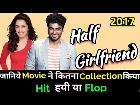 Arjun Kapoor HALF GIRLFRIEND 2017 Bollywood Movie Lifetime WorldWide Box Office Collection