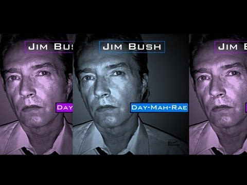 Jim Bush / Day-Mah-Rae