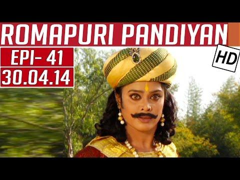 Romapuri-Pandiyan-Epi-41-30-04-2014-Kalaignar-TV