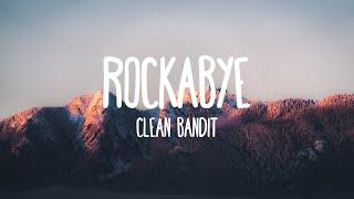 Video Rockabye - Clean Bandit (Lyrics) MP3, 3GP, MP4, WEBM, AVI, FLV September 2017