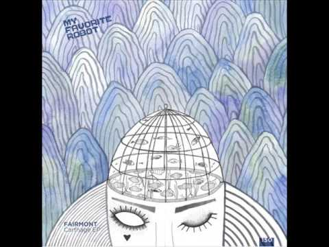 Fairmont - With Closed Eyes [MFR150]