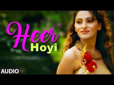Latest Punjabi Songs | Heer Hoyi Full Audio Song |