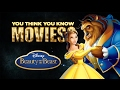 Beauty and the Beast - You Think You Know Movies?