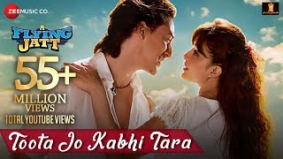 Toota Jo Kabhi Tara | A Flying Jatt | Tiger S, Jacqueline F | Atif Aslam & Sumedha K | Sachin-Jigar