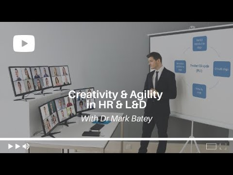 Creativity & Agility in HR and L&D | CIPD Manchester Branch