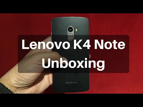 Lenovo K4 Note Unboxing and Hands-on Overview