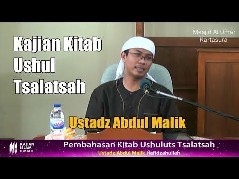 Ushul Tsalatsah, Ustadz Abdul Malik Sesi 1