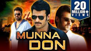 Video Munna Don (2019) Telugu Hindi Dubbed Full Movie   Prabhas, Ileana D'Cruz, Prakash Raj download in MP3, 3GP, MP4, WEBM, AVI, FLV January 2017