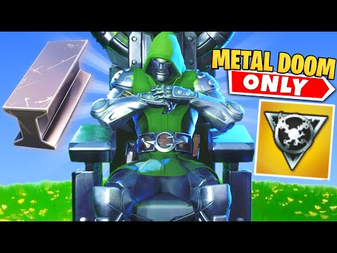 The DR DOOM *METAL ONLY* Challenge in Fortnite!